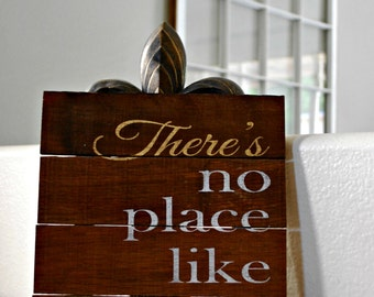 """Reclaimed Rustic Sign: There's No Place Like Home 10""""x12"""" Can Be Customized // Housewarming Gift // New Home // Closing Gift //"""