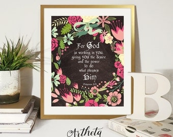 Printable Wall Art Instant Download inspirational quote artwork, Scripture Bible verse, For God is working in you, Philippians 2:13, Artheta