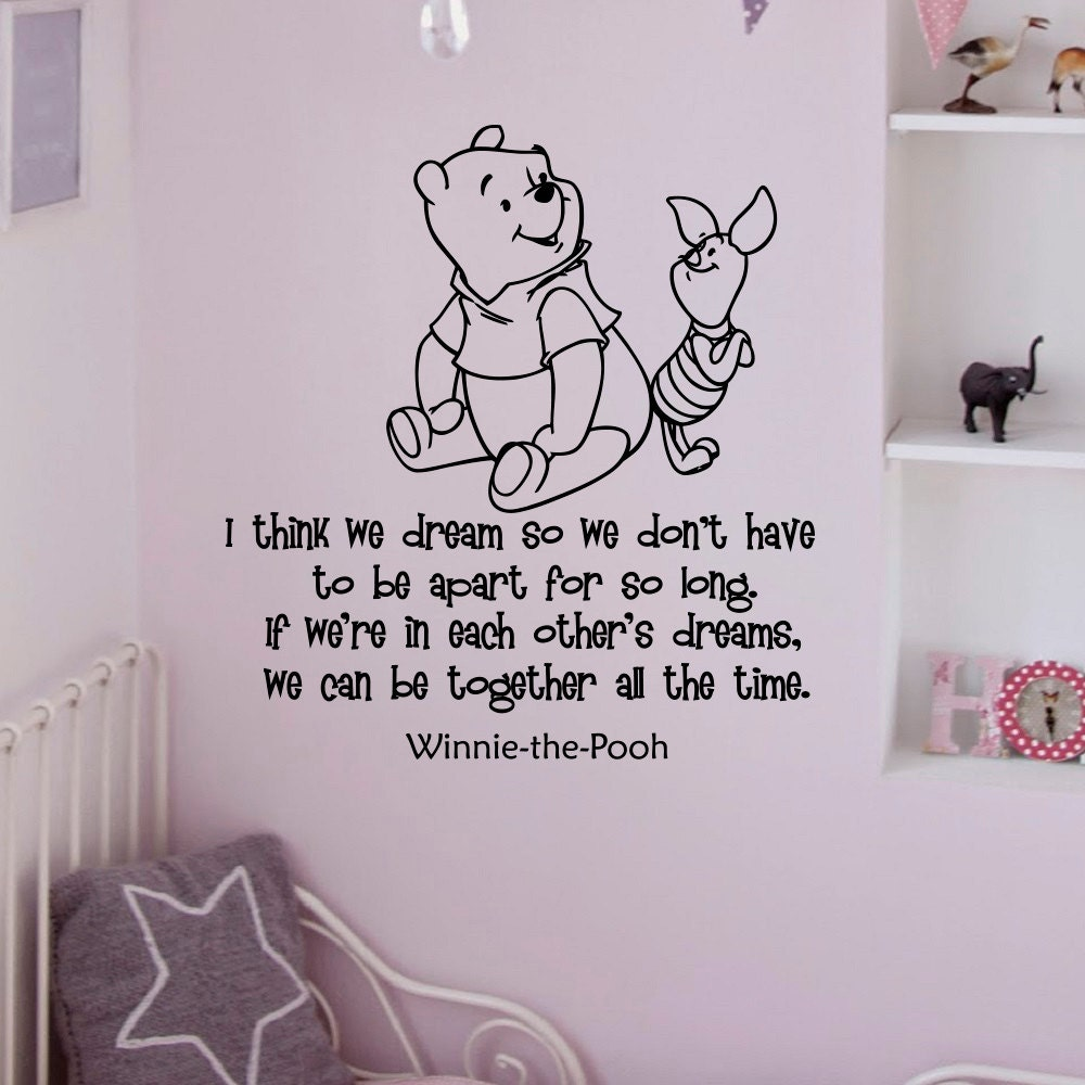 Wall Decal Winnie The Pooh Quote I Think We Dream By