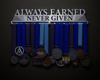 Always Earned Never Given-Compact - Allied Medal Hanger Holder Display Rack