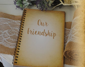 Journal for Friends, Writing Journal Gift - Our Friendship, Custom Personalized Journals Vintage Style Book