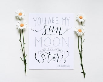 You Are My Sun, Moon and Stars // Hand Lettered / Hand Drawn / 8 x 10 / Art Print / Typography / Black and White / Modern Minimalist