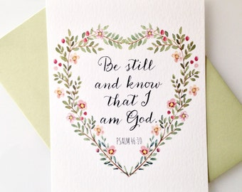 """Giclée Print. Heart Shaped Floral. """"Be still and know that I am God.""""  Reproduction of original watercolor painting."""