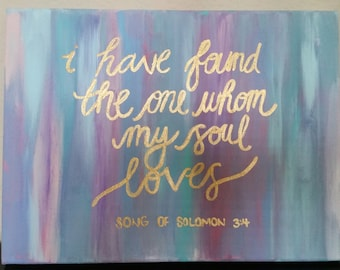 I Have Found the One Whom My Soul Loves Canvas Art