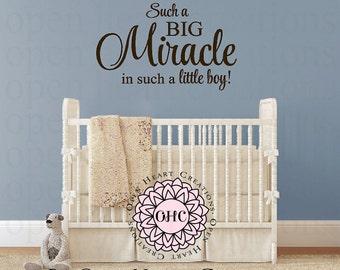 Boy Nursery Wall Art Vinyl Decal Saying - Such a Big Miracle in Such a Little Boy Baby Nursery Wall Decal 22h x 36w BA0512