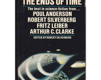 1970 paperback The Ends of Time visions of the future Arthur C Clarke Robert Silverberg Poul Anderson Jack Vance and more - Free US shipping