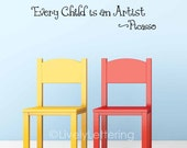 Every Child is an Artist wall decal, Picasso quote, Kids artwork display, Playroom wall decal, artist vinyl lettering (W04202)
