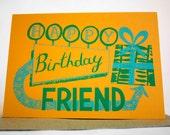 SAVE 50% Happy Birthday Friend Hand Printed Card