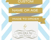 Custom Name or Age for Printable Parties