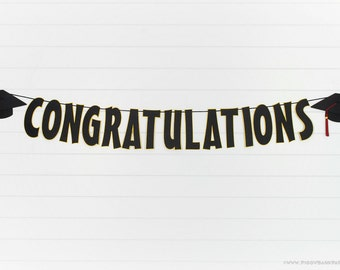 Congratulations Graduation Banner : Handcrafted Grad Party Decoration | Class of 2017 | Graduation Cap | Choose Color Options | Add a Name
