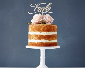 Elegant 'Finally' Wooden Wedding Cake Topper