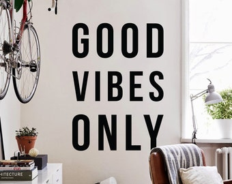 Good Vibes Only, Large Inspirational Wall Quote Wall Letters Vinyl Wall Decal Stickers WAL-2267