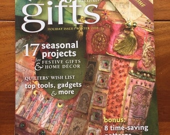 Quilting Arts Gifts Magazine Holiday/Winter 2008, Special Issue Back Issue