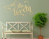 Isn't she lovely gold wall decal calligraphy style hand lettering typography wall art decor - Nursery or girls room wall decal