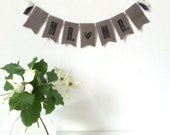 MR. {HEART} MR. Wedding Fabric Banner / Sign - Gray - Eco-friendly