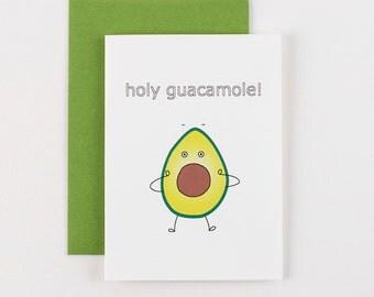 Holy Guacamole Birthday Greeting Card
