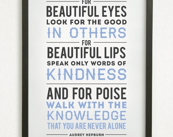 "SALE // Graphic Design Typography Print - ""For beautiful eyes, look for the good in others..."" - Audrey Hepburn"