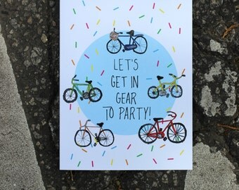 Let's Get Into Gear to Party - Bicycle Birthday Card