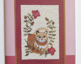 Cat Quilt Pattern, Rosie, Queen of the Roses, Applique Quilt Pattern, Carol Armstrong, New, Unused, Wall Quilt