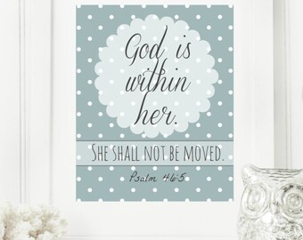 """Instant 8x10 """"God is within her.  She shall not be moved."""" - Psalm 46:5  Digital Wall Art Print"""