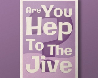 Lindy Lyrics - Are You Hep To The Jive - Retro Style Swing Poster - A3+ Unframed