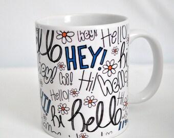 Hello! Mug