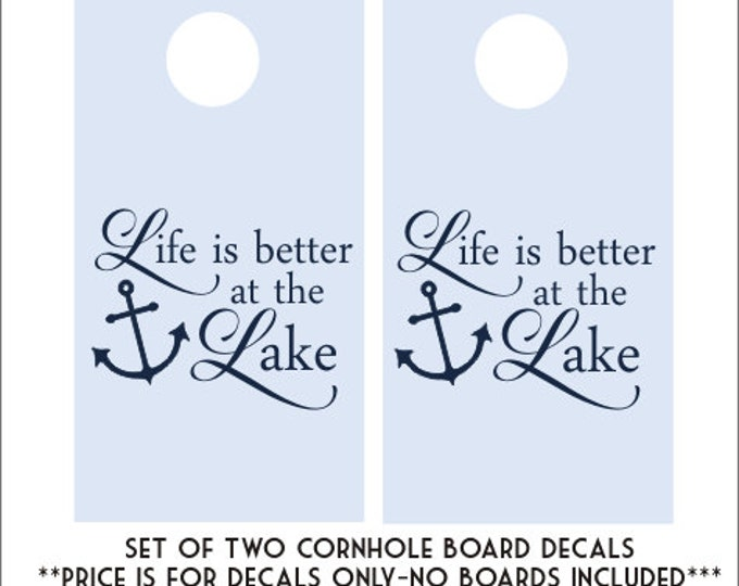 Life is Better at the Lake Decals Vinyl Decals Set of Two Cornhole Board Decals Lake Board Decals Life is Better Vinyl Decals DIY Wedding