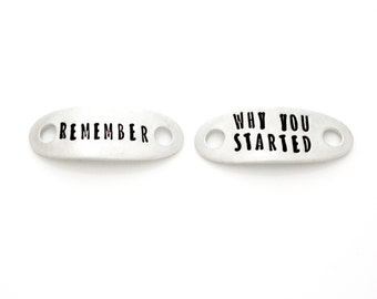 "Shoe Tags, ""Remember Why You Started"". Hand Stamped shoelace tag, Plates for Fitness Motivation, Runners Gift. Marathon Runner Inspiration."