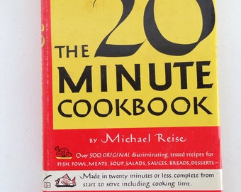 Vintage kitsch 1953 The 20 Minute Cookbook Micheal Reise hardcover 500 recipes