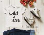 Wild and Blessed Tee, Faithbased Tee, Christian shirt, Kids religious shirt