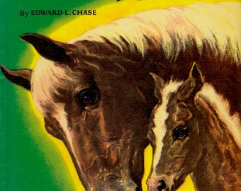 The Big Book of Horses by Edward L. Chase