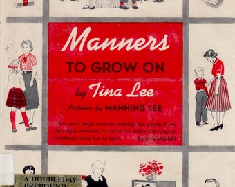 Manners to Grow On by Tina Lee, illustrated by Manning Lee