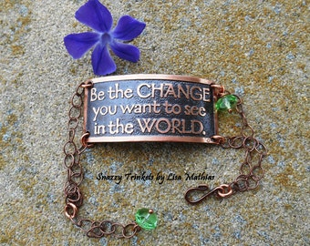 "Adjustable Bracelet Gandhi Quote, ""Be the Change"", Inspirational Gift for her, Handmade Copper Jewelry, Oxidized Jewelry, Copper Bracelet"