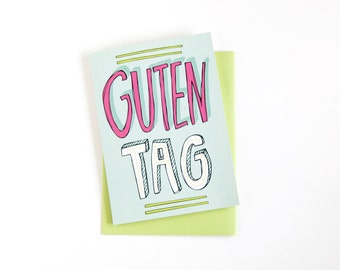 Guten Tag Card - Hello Card - Just Because Card - Hand Lettering - German Card - Deutsch Card - Blank Card - Typography