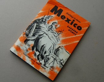 Getting to Know Mexico by Barbara Gomez, Illustrated by Don Lambo, Tourist guide, Travel Book, Childrens book
