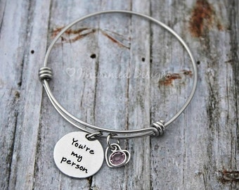 Bangle Bracelet - Personalized - Expandable - Adjustable - Birthstone - You're My Person - Hand Stamped Jewelry