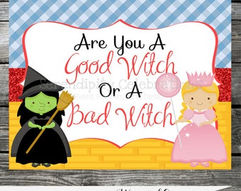 Instant Download: DIY Non Personalized Printable Party Sign-Wizard of Oz -Glenda -Wicked Witch of the West -Witches -Birthday Sign -Oz Party