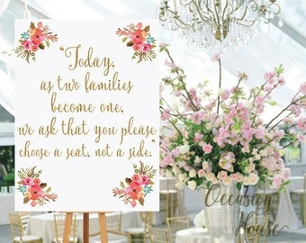 Today Two Families Become One, We Ask That You Choose a Seat Not a Side Printable, Printable wedding sign,16x20, Instant Download, 15-1