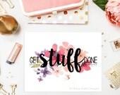 Get Stuff Done Digital Print