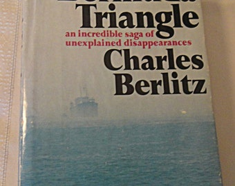 1974 Hardback with Dust Jacket: THE BERMUDA TRIANGLE by Charles Berlitz 1st Edition (901)