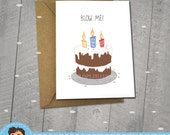 Blow Me, Happy Birthday Card,  Approximately 5 x 7 Blank Card with Kraft Envelope, Cupcake Illustration, Colorful Card, Fun, Funny Gift