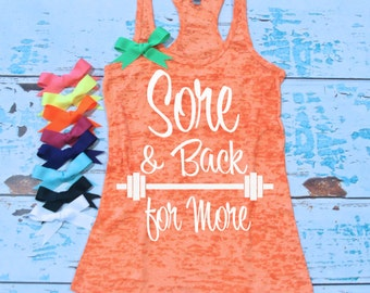 Burnout Workout Tank Top. Sore and Back For More tank top - Strong Confident You.