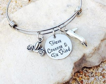Disney Jewelry - Disney Bracelet - Bangle - Cinderella - Disney - Have Courage and Be Kind - Hand Stamped - Princess - Tiara