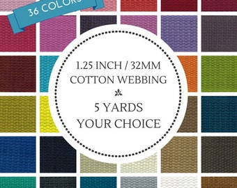 """5 Yards 1.25"""" Cotton Webbing Your Choice of Color Mix from 36 Colors"""