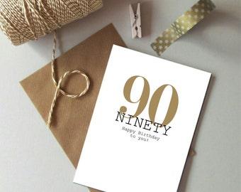 90th Birthday card - Happy 90th Birthday - Ninety card -  Typography age birthday card -  90 today - Milestone age card