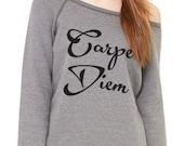 Carpe Diem Wideneck Slouchy Pullover, Yoga Top, Sizes SMALL - XXLARGE Pinterest Favorite