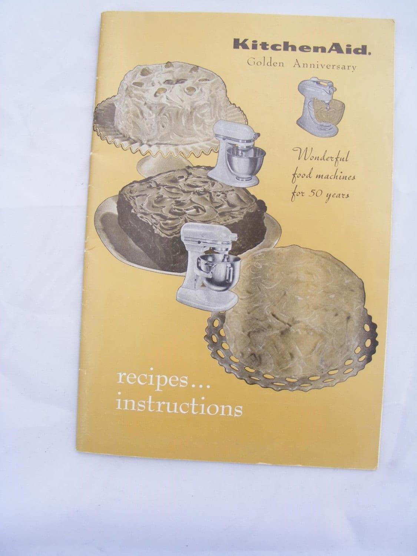 1965 Vintage Kitchenaid Golden Anniversary Recipes And