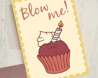 "Naughty Muffin ""Blow Me"" - Funny Love Card - Cute Love Card - Boyfriend / Husband Love Card"