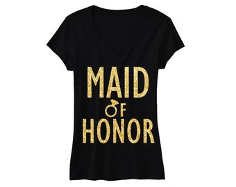 MAID of HONOR GLITTER Shirt Black & Gold, Maid of Honor Tshirt, Wedding clothes, Maid of Honor shirt, weddings, Bachelorette Party