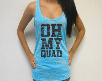 Oh My Quad Workout Tank, Gym Tank, Lifting Tank, Running Tank, Women's Workout Tank